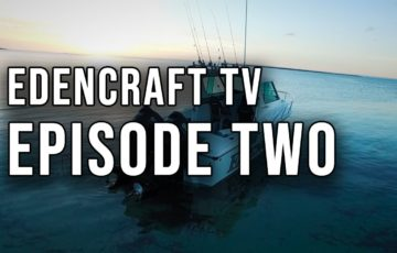Edencraft TV Episode Two thumbnail