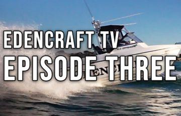 Edencraft TV Episode Three thumbnail
